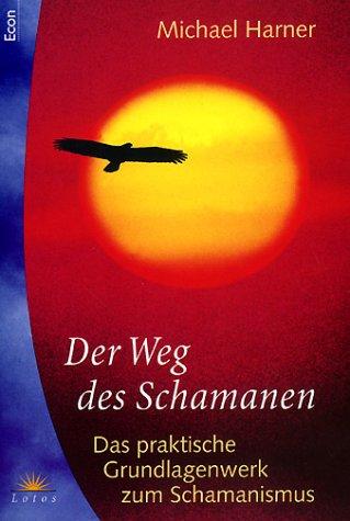 9783453872790: Der Weg des Schamanen (Livre en allemand)