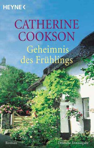 Geheimnis des Frühlings: Roman: Cookson, Catherine