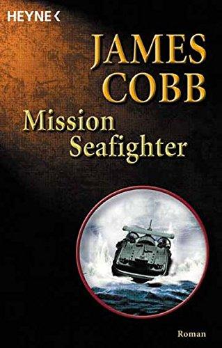 9783453874640: Mission Seafighter.