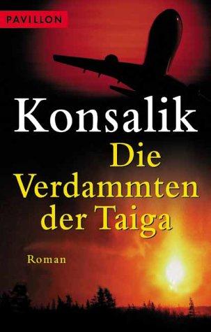9783453874879: Die Verdammten der Taiga : Roman