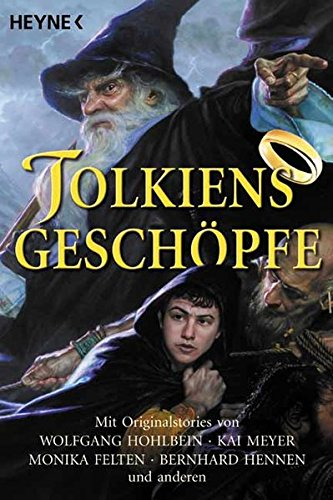 9783453875326: Tolkiens Geschöpfe by Rottensteiner, Franz; Simon, Erik