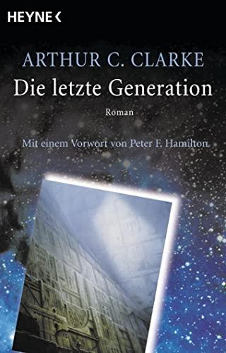 Die letzte Generation: Arthur C. Clarke