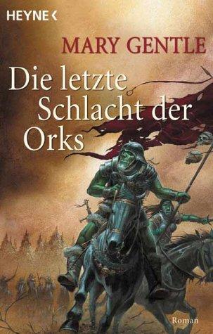 9783453875364: Die letzte Schlacht der Orks