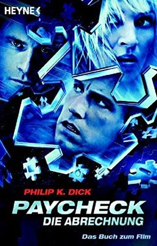 9783453877337: Paycheck, Die Abrechnung; Das Buch Zum Film