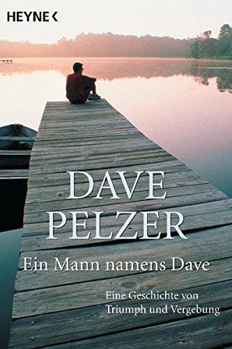 Ein Mann namens Dave (345387742X) by Dave Pelzer