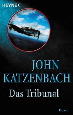 Das Tribunal: Katzenbach, John,Liesen, Bernhard