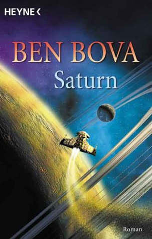 9783453879164: Saturn: A Novel Of The Ringed Planet- And The Humans Who Explore It