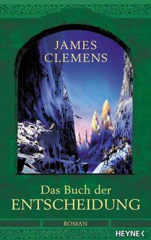Das Buch der Entscheidung (3453879228) by James Clemens