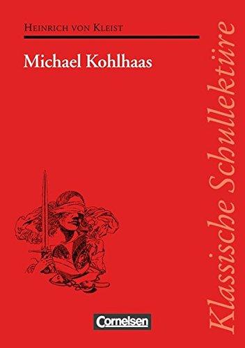 9783454521208: Michael Kohlhaas. Mit Materialien: Text - Erläuterungen - Materialien. Empfohlen für das 10.-13. Schuljahr