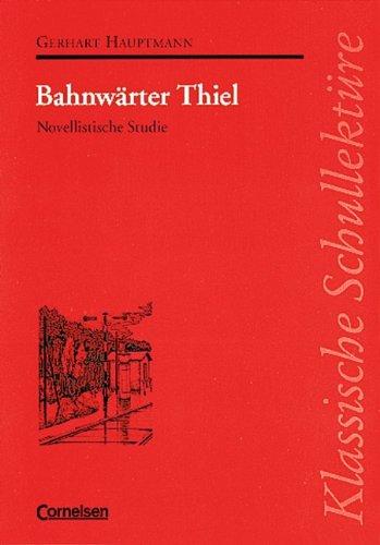 9783454522007: Klassische Schullektüre, Bahnwärter Thiel