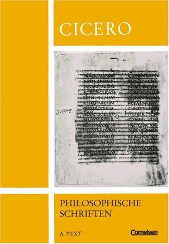 Altsprachliche Textausgaben: Auswahl aus De re publica und anderen philosophischen Schriften, Tl.A, Text - Cicero