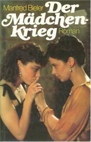 9783455003567: Der Mädchenkrieg: Roman