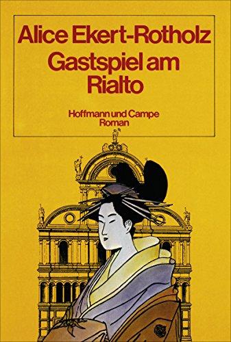 9783455018578: Gastspiel am Rialto: Roman (German Edition)