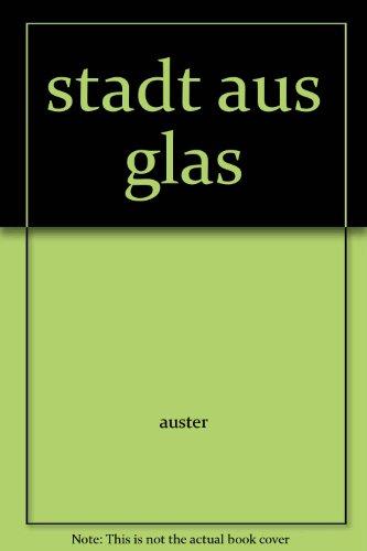 Stadt aus Glas. Roman. - Auster, Paul.