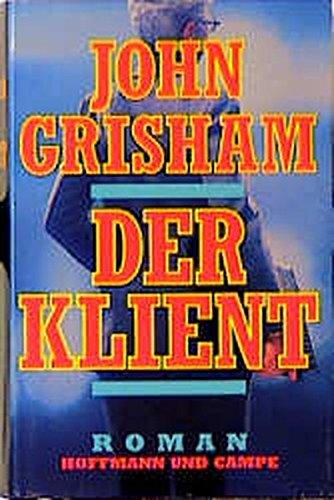Der Klient: Grisham, John