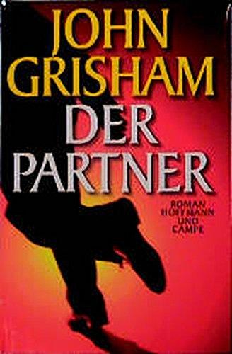 Der Partner. Sonderausgabe.: John Grisham