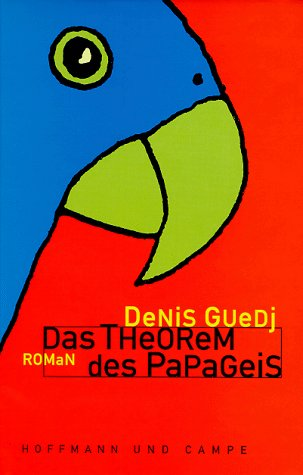 9783455025460: Das Theorem des Papageis.