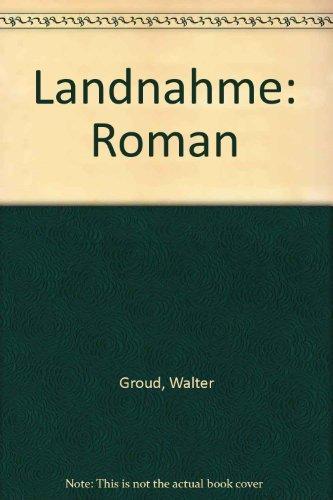 Landnahme: Walter, Grond: