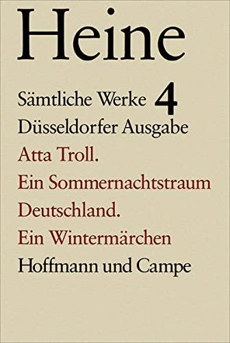 9783455030044: Atta Troll. Ein Sommernachtstraum. Deutschland. Ein Wintermärchen: Bd. 4
