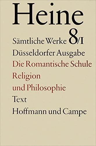 Zur Geschichte der Religion und Philosophie in Deutschland. Die romantische Schule: Heinrich Heine