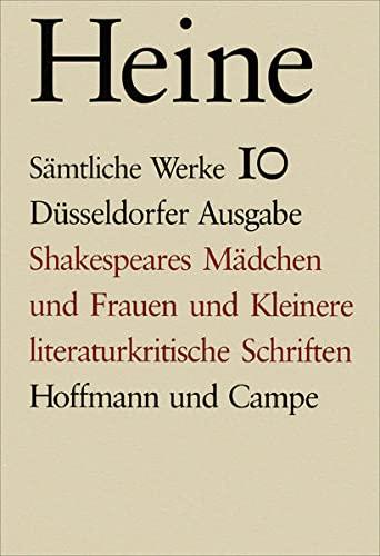9783455030105: Shakespeares Mädchen und Kleinere literaturkritische Schriften: Text und Apparat: Bd. 10