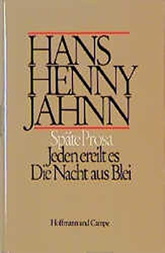 Werke 2. Späte Prosa: Hans H Jahnn