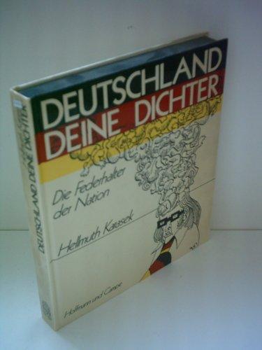 9783455037050: Hellmuth Karasek: Deutschland deine Dichter - Die Federhalter der Nation