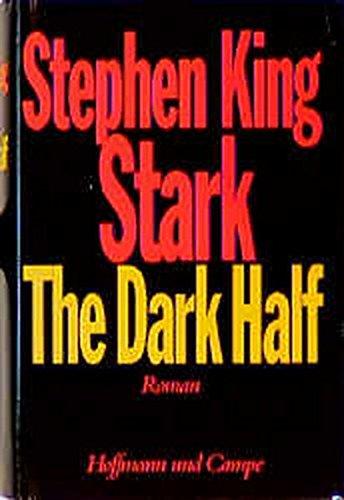 Stark. The Dark Half.: Stephen King