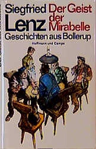Der Geist der Mirabelle: Geschichten aus Bollerup: Lenz, Siegfried