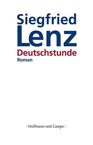 Deutschstunde.: Lenz, Siegfried