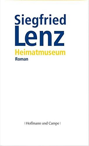 Heimatmuseum.: Lenz, Siegfried: