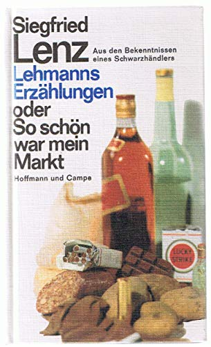 Lehmanns Erzählungen oder So schön war mein: Lenz, Siegfried