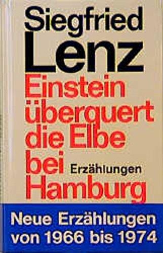 9783455042276: Einstein überquert die Elbe bei Hamburg: Erzählungen