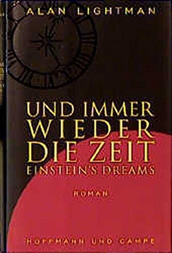 9783455044294: Und immer wieder die Zeit. Einstein's Dreams