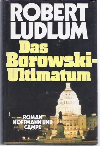 9783455045697: Das Borowski Ultimatum