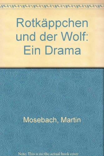 9783455053326: Rotkäppchen und der Wolf: Ein Drama