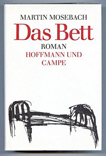Das Bett . Roman - signiert: Mosebach, Martin