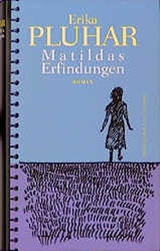 Matildas Erfindungen.: Pluhar, Erika:
