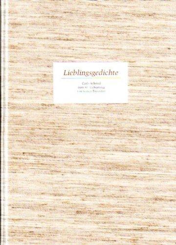 9783455066500: Lieblingsgedichte. Carlo Schmid zum 80. Geburtstag von seinen Freunden. Mit einem Geleitwort von Siegfried Lenz.