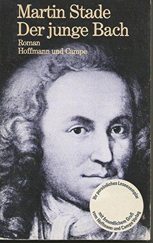 9783455073836: Der junge Bach: Roman (German Edition)