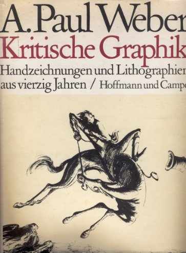 Kritische Graphik : Handzeichn. u. Lithographien aus: Weber, Andreas Paul: