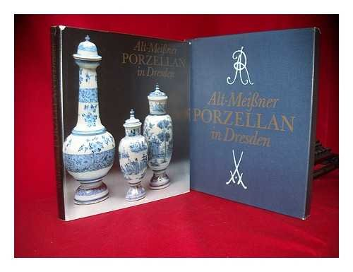 9783455083217: Alt-Meissner Porzellan in Dresden (German Edition)