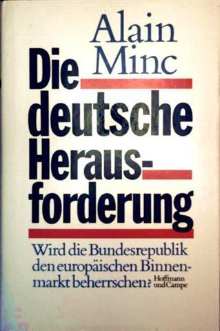 Die deutsche Herausforderung: Minc, Alain