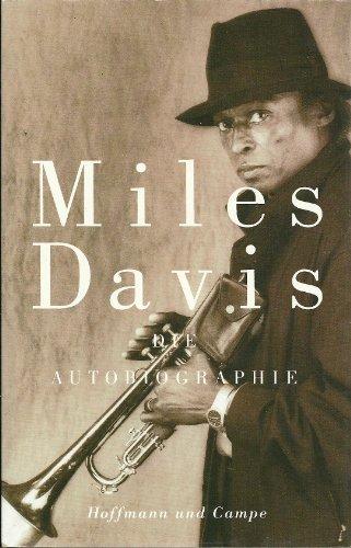 Miles Davis und Quincy Troupe. Aus dem Amerikanischen von Brigitte Jakobeit.: Davis, Miles