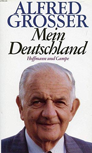 Mein Deutschland: Grosser, Alfred