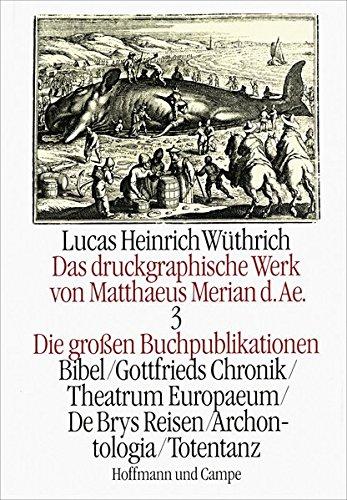 Das druckgraphische Werk von Matthäus Merian d. Ä. III. Die großen ...