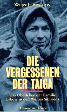 9783455085778: Die Vergessenen der Taiga