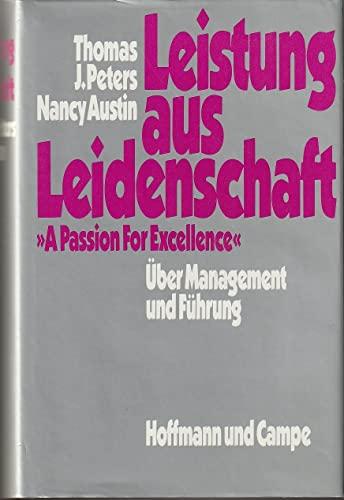9783455086140: Leistung aus Leidenschaft. Über Management und Führung