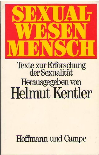 9783455086454: Sexualwesen Mensch. Texte zur Erforschung der Sexualität