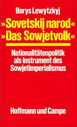 "9783455087291: ""Sovetskij narod, das Sowjetvolk"": Nationalitätenpolitik als Instrument des Sowjetimperialismus"